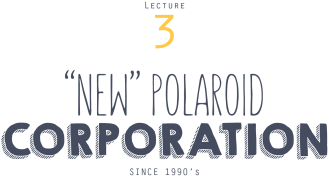 instant-university_HIST-lecture-3-new-polaroid-corporation-title