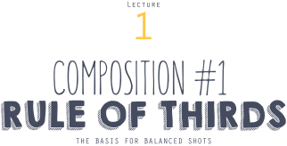 instant-university_SFA1203-lecture-1-composition-rule-if-thirds-title