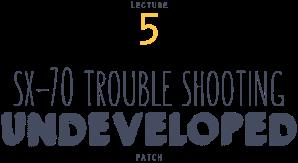 instant-university_CC1235-lecture-5-SX-70-undeveloped-patch-title